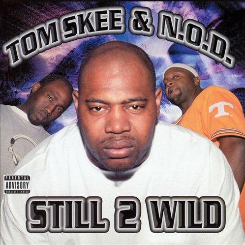 Tom Skee & N.O.D. - Still Wild