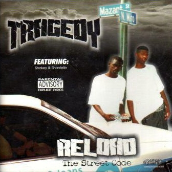 Tragedy - Reload: The Street Code