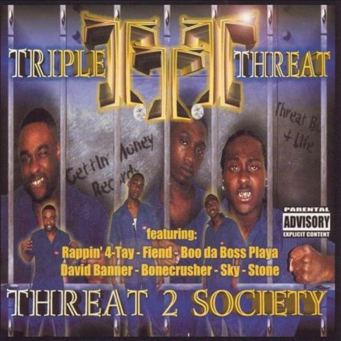 Triple Threat - Threat 2 Society