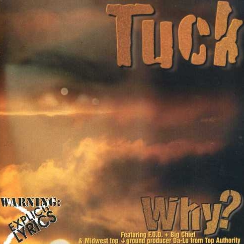 Tuck - Why?