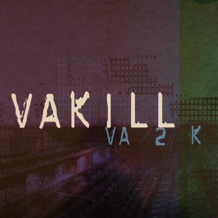 Vakill – VA 2 K / Can You Relate?