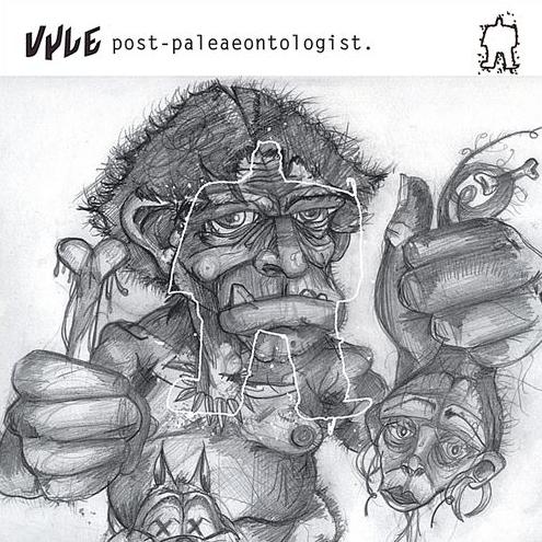 Vyle - Post-Paleontologist