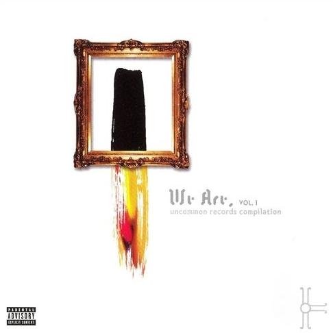 Uncommon Records - We Are Vol. 1: Uncommon Records Compilation