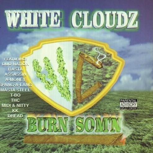 White Cloudz - Burn Som'n