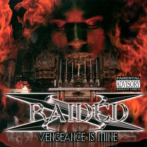 X-Raided - Vengeance Is Mine