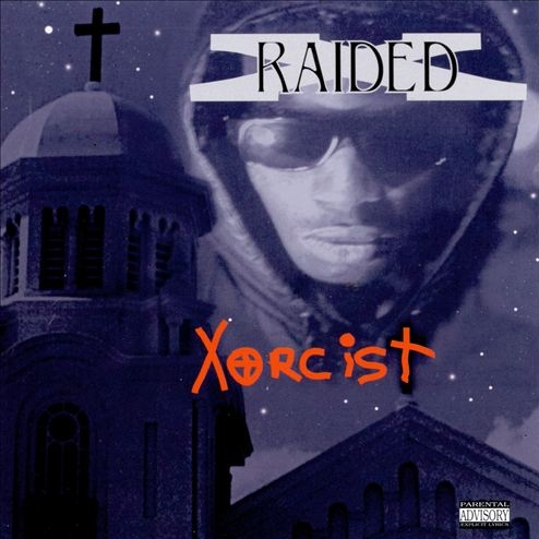 X-Raided - Xorcist