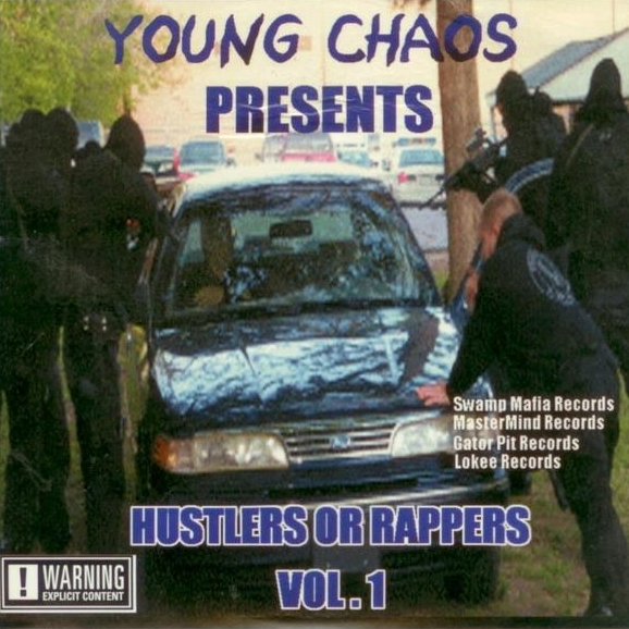 Young Chaos - presents: Hustlers Or Rappers Vol. 1