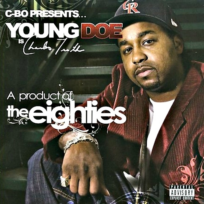 Young Doe - A Product Of The Eighties