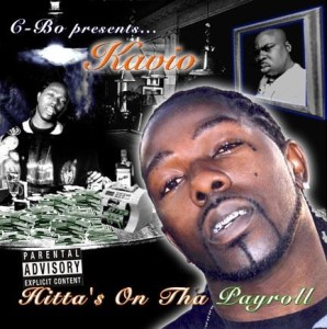 Hitta$ On The Payroll (2007)