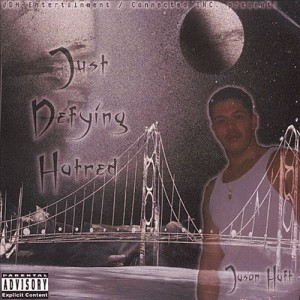 Just Defying Hatred (2003)