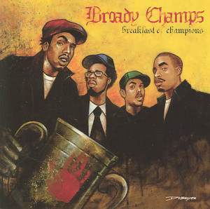 Broady Champs - Breakfast Of Champions (2006)