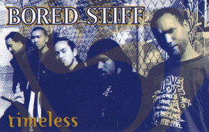 Bored Stiff - Timeless (1997 tape release)