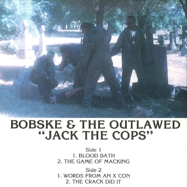 Bobske & The Outlaw Posse - Jack The Cops