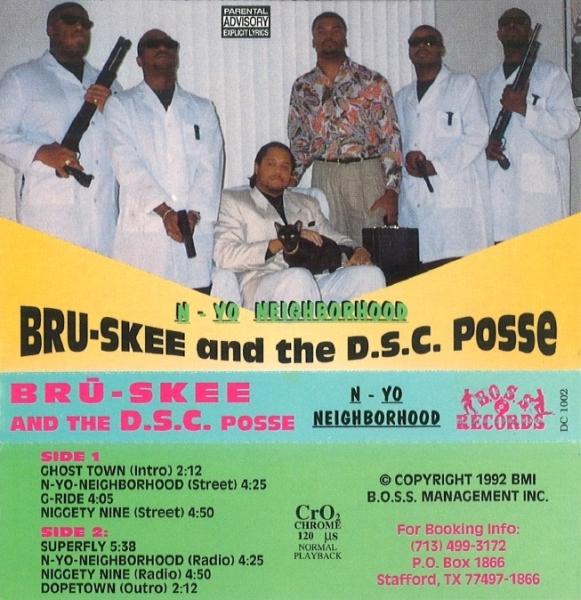 Bru-Skee And The D.S.C. Posse - N-Yo Neighborhood
