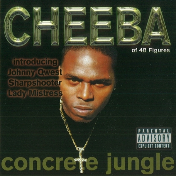 Cheeba - Concrete Jungle