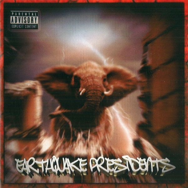 Earthquake Presidents - S/TEarthquake Presidents - S/T