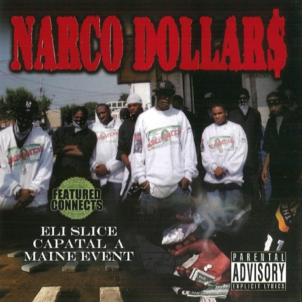 Eli Slice - Narco Dollar$