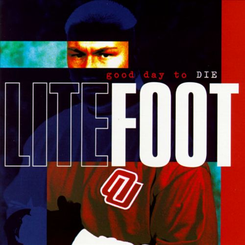 Litefoot - Good Day To Die