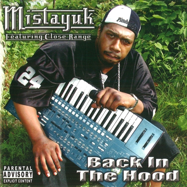 Mistayuk featuring Close Range - Back In The Hood