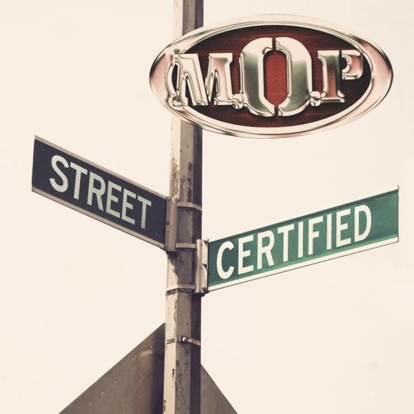 M.O.P. - Street Certified