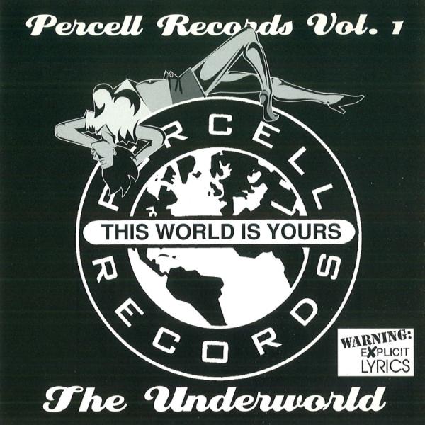 Percell Records - Vol. 1: The Underworld