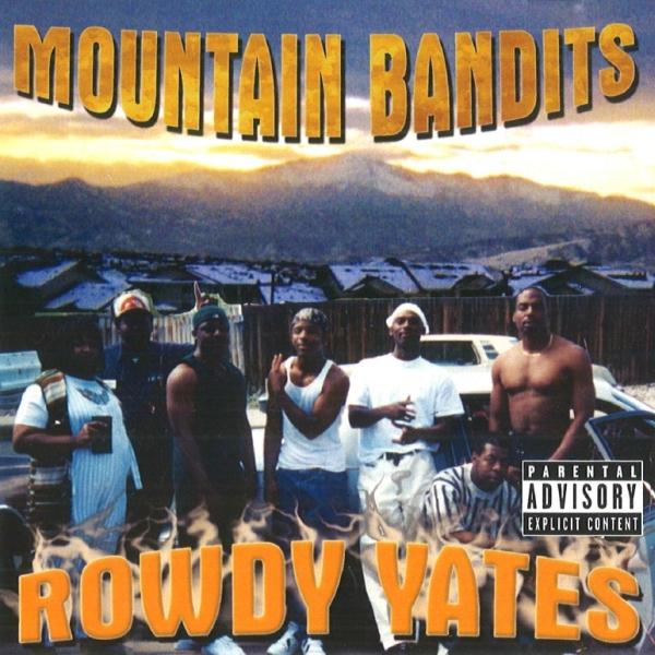 Rowdy Yates - Mountain Bandits