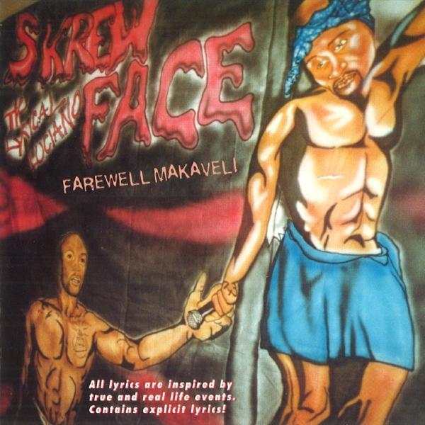 Skrewface - Farewell Makaveli