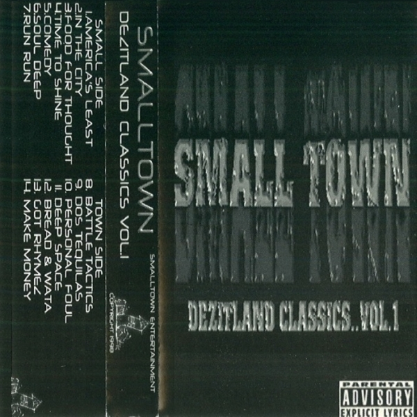 Smalltown Entertainment - Small Town: Dezitland Classics Vol. 1