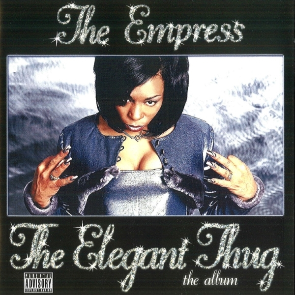 The Empress - The Elegant Thug
