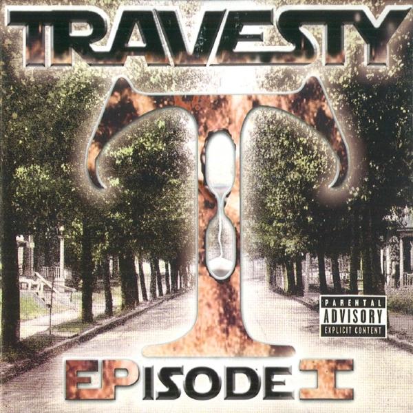 Travesty - Episode 1