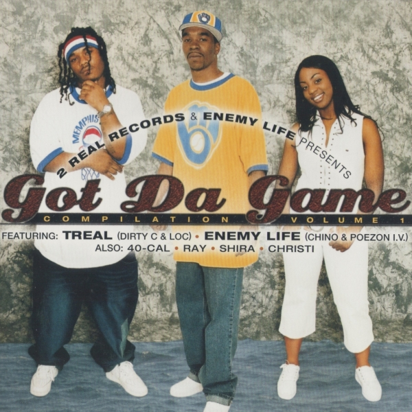 2 Real Records & Enemy Life - Got Da Game (Compilation Volume 1)