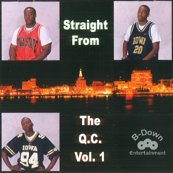 B-Down Entertainment - Straight From The Q.C. Vol. 1