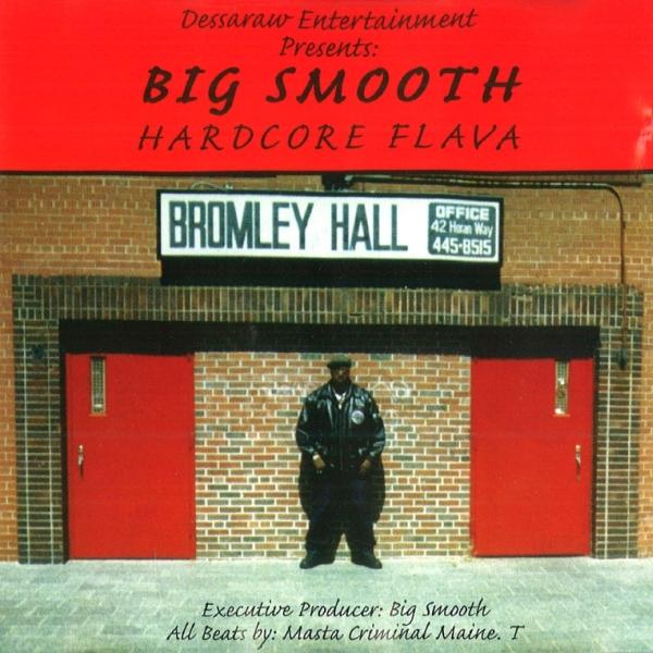 Big Smooth - Hardcore Flava