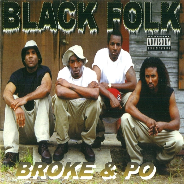 Black Folk - Broke & Po