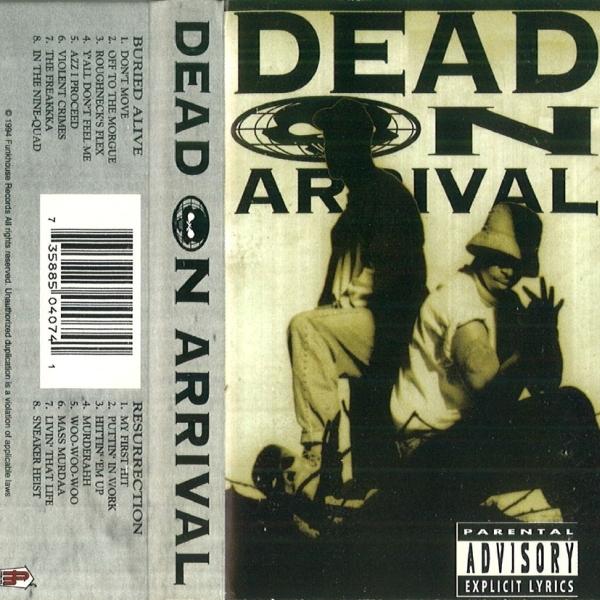 Dead On Arrival - Puttin' In Work