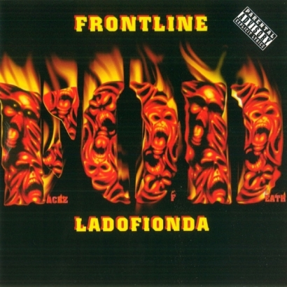 Facez Of Death – Frontline / Ladofionda