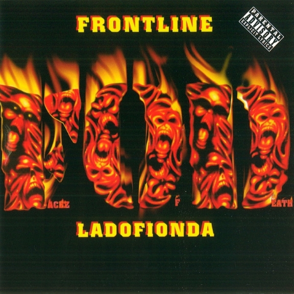 Facez Of Death - Frontline / Ladofionda
