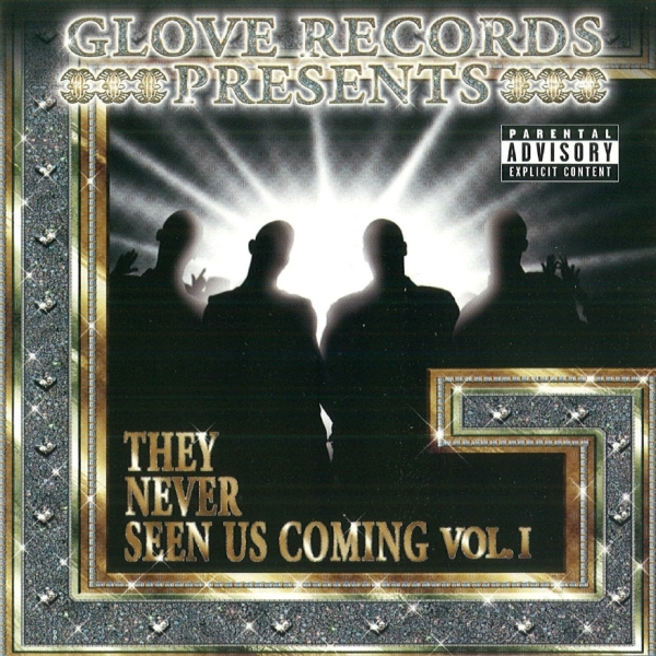 Glove Records - presents: They Never Seen Us Coming Vol. 1