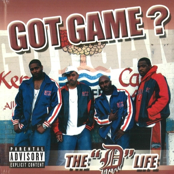 "Got Game? - The ""D"" Life"