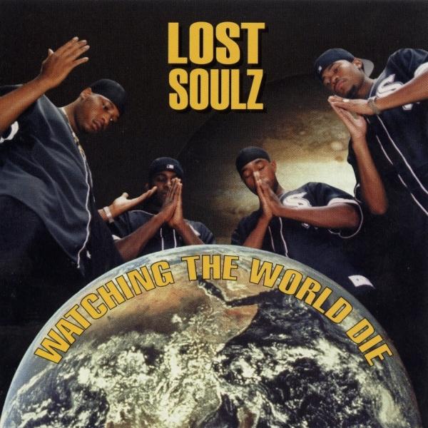 Lost Soulz - Watching The World Die