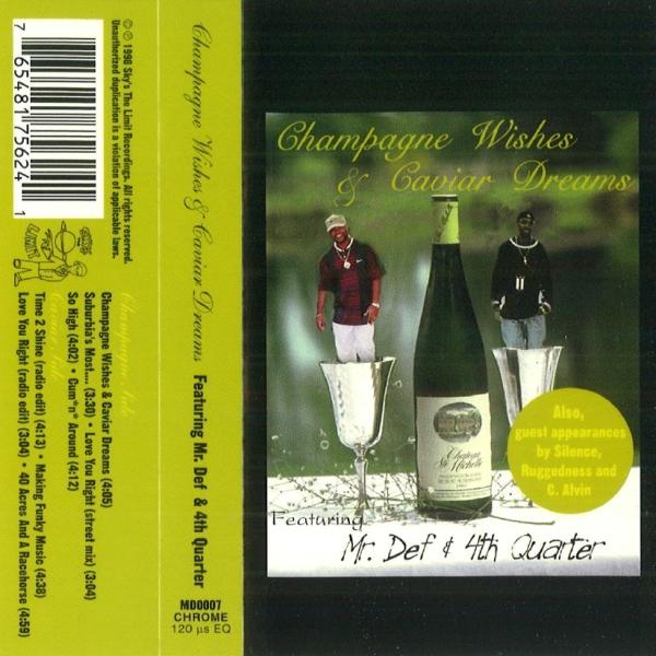 Mr. Def & 4th Quarter - Champagne Wishes & Caviar Dreams