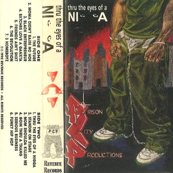 Prison City Productions (P.C.P.) - Thru The Eyes Of A Nigga