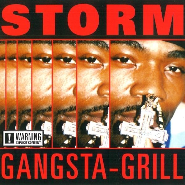 Storm - Gangsta-Grill