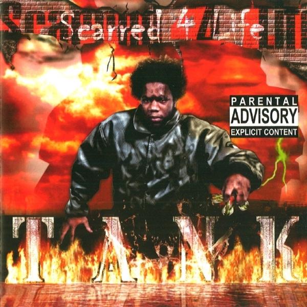 Tank - Scarred 4 Life