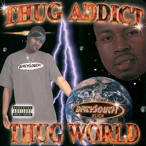 Thug Addict - Thug World