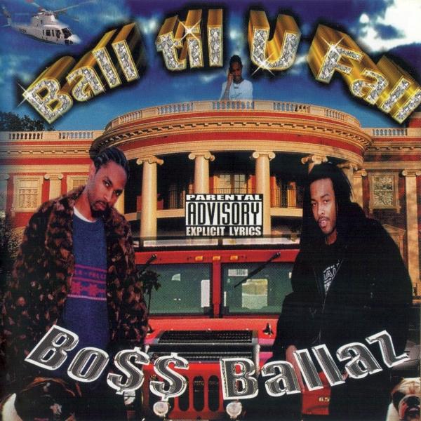 Bo$$ Ballaz - Ball Til U Fall