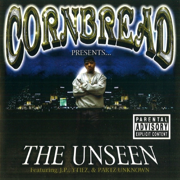Cornbread - The Unseen