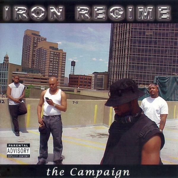 Iron Regime - The Campaign