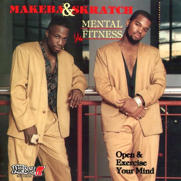 Makeba & Skratch - Mental Fitness