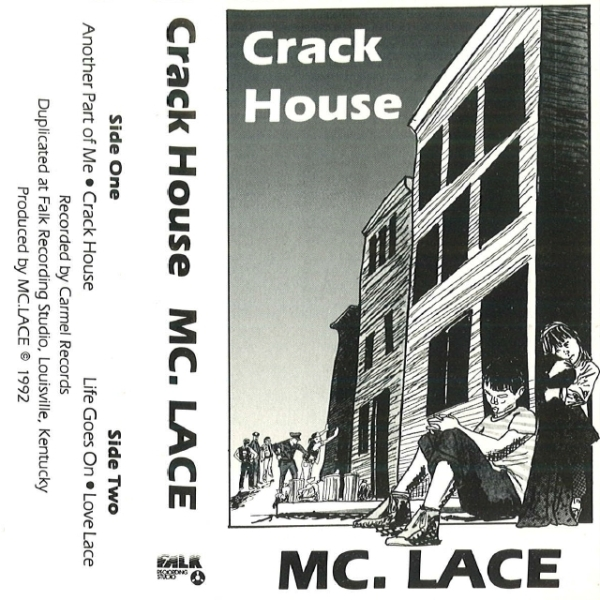 MC Lace - Crack House